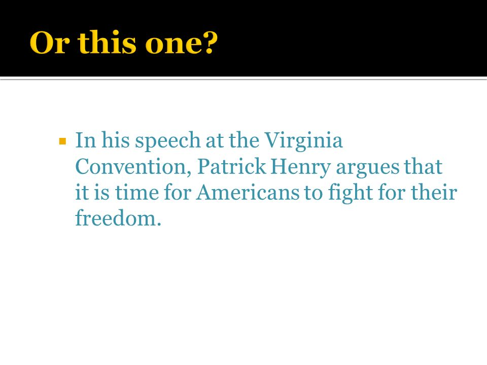 patrick henry speech to the virginia convention essay