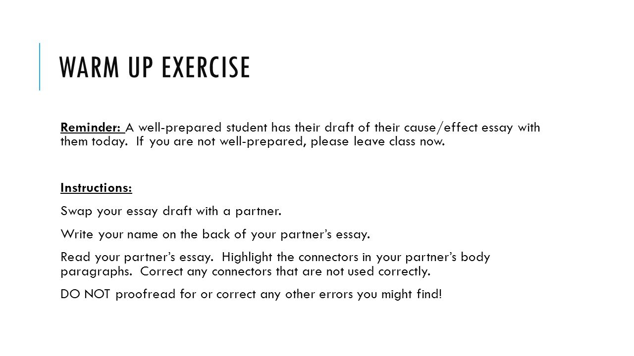 cause or effect essays unit warm up exercise from now on we  warm up exercise reminder a well prepared student has their draft of their cause