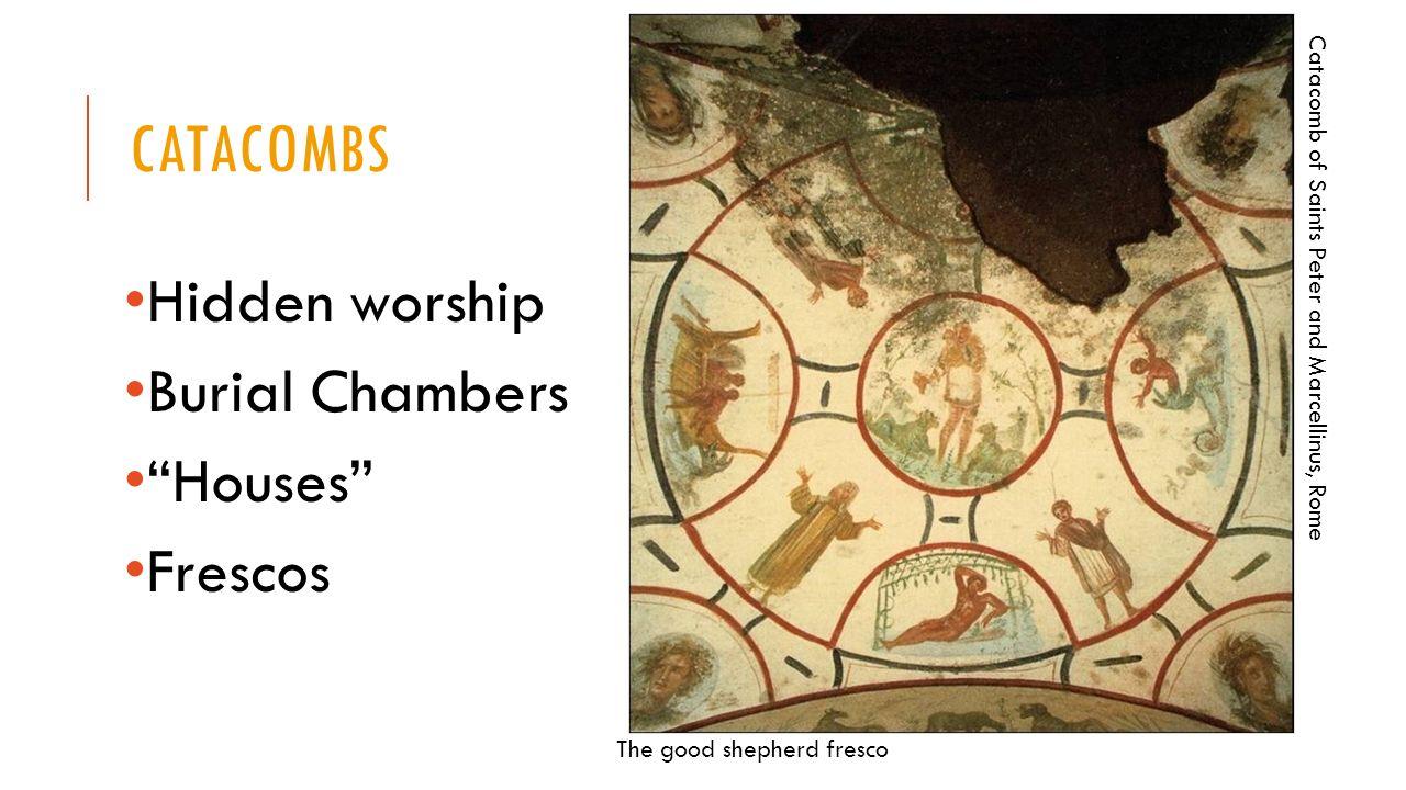 CATACOMBS Hidden worship Burial Chambers Houses Frescos The good shepherd fresco Catacomb of Saints Peter and Marcellinus, Rome