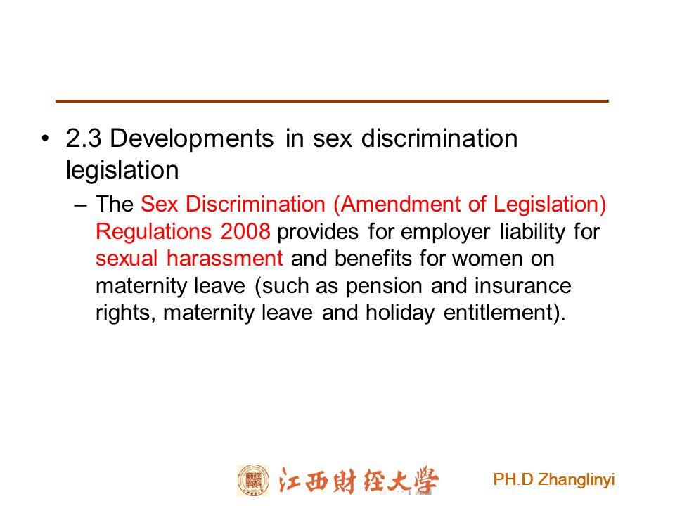 The sex discrimination amendment of legislation regulations 2008