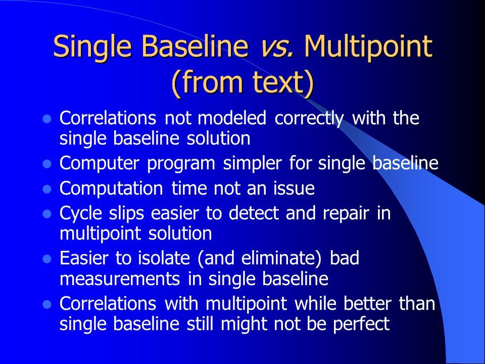 Single Baseline vs.