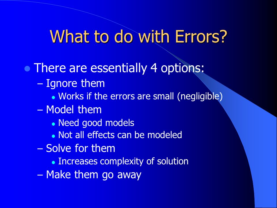 What to do with Errors.