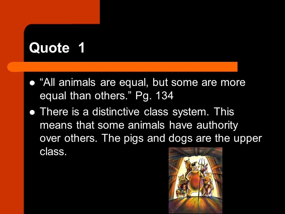 all animals are equal but some