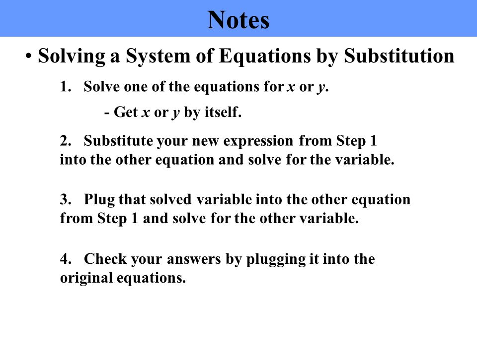 Solving Systems by Substitution (isolated) Solving Systems by Substitution (not isolated)