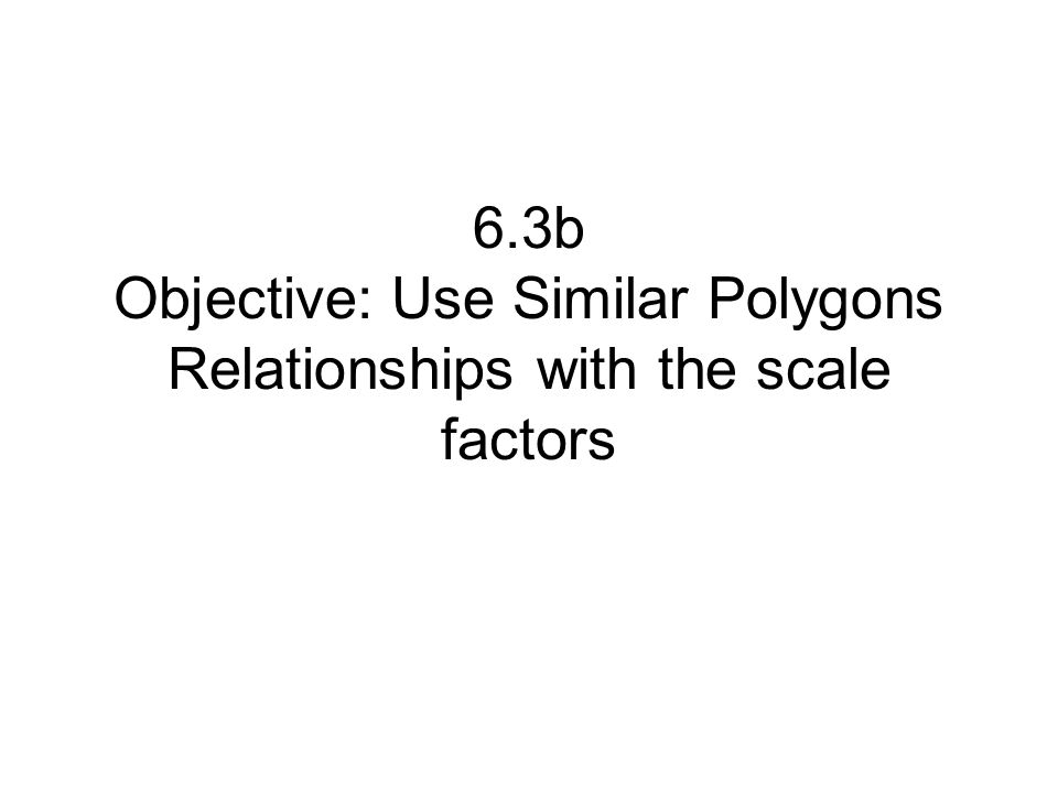 Similar Polygons Homework