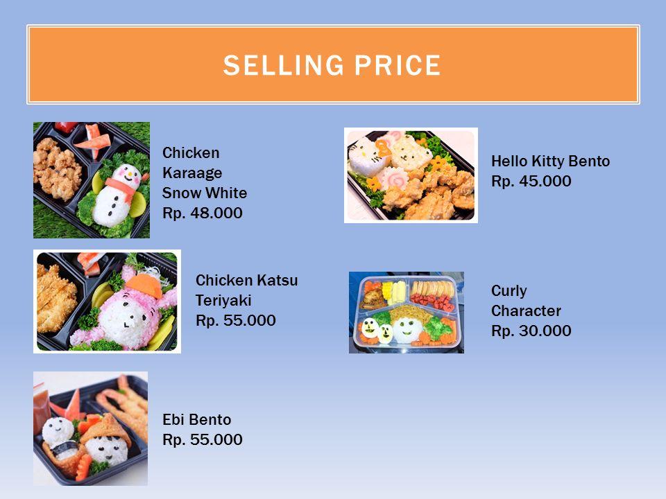 SELLING PRICE Chicken Karaage Snow White Rp. 48.000 Chicken Katsu Teriyaki Rp.