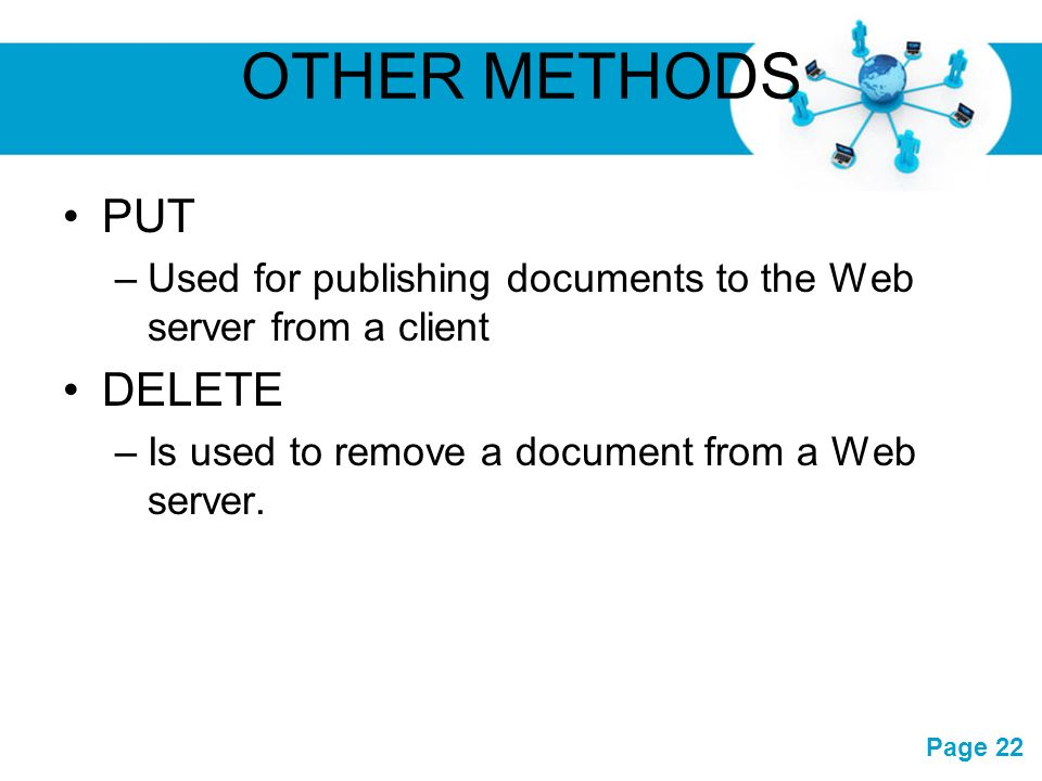Free powerpoint templates page 1 free powerpoint templates chapter 1 22 free powerpoint templates page 22 other methods put used for publishing documents to the web server from a client delete is used to remove a document toneelgroepblik Images