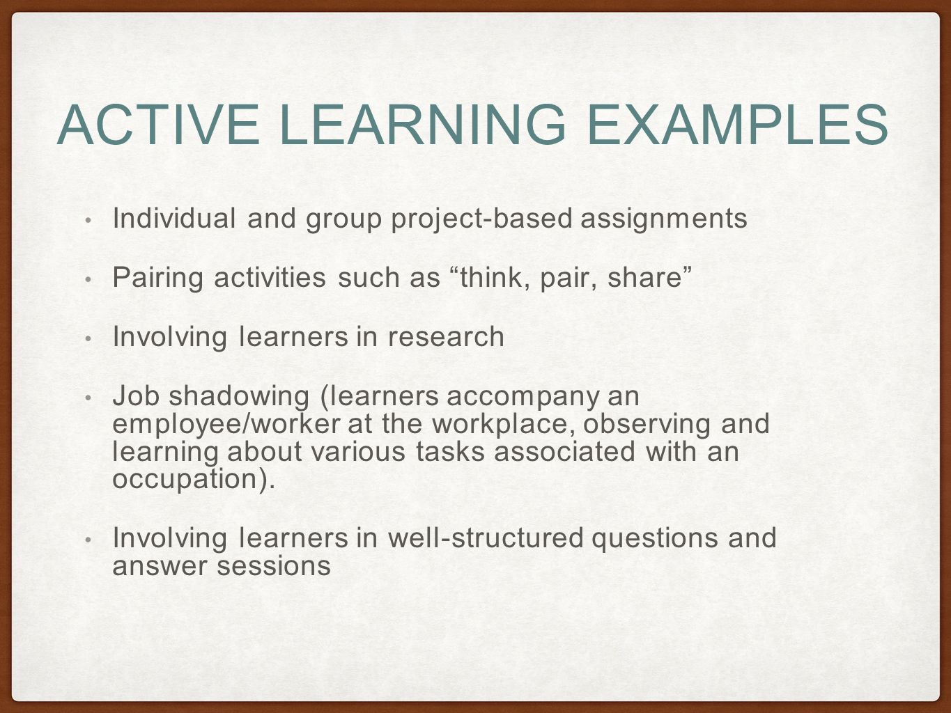 Kinetic learning self directed learning programs samples - Active Learning Examples Individual And Group Project Based Assignments Pairing Activities Such As Think