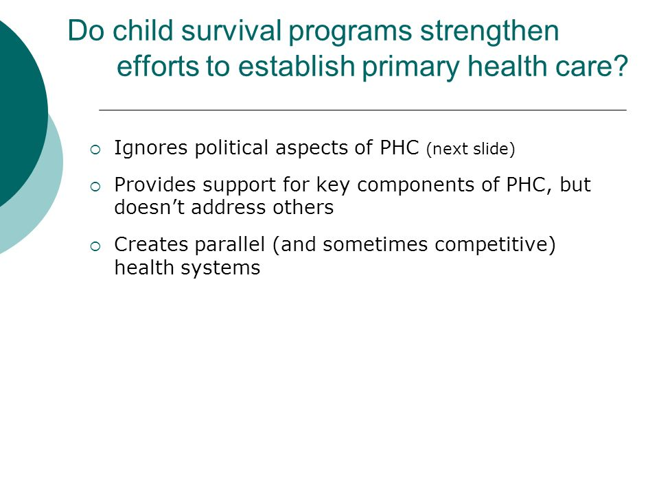 Do child survival programs strengthen efforts to establish primary health care.