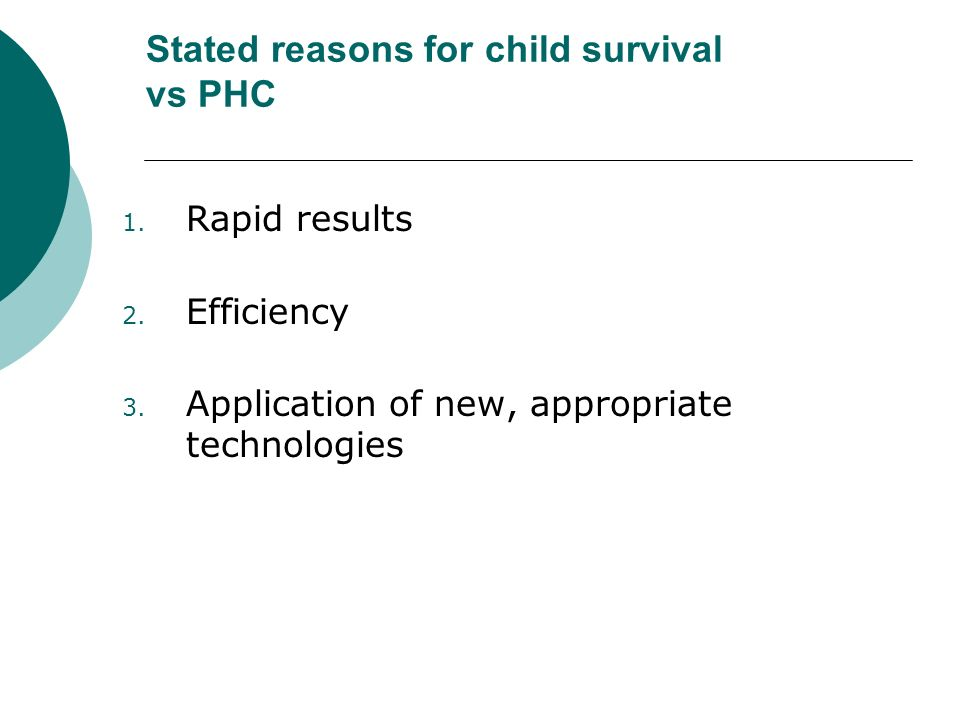 Stated reasons for child survival vs PHC 1. Rapid results 2.