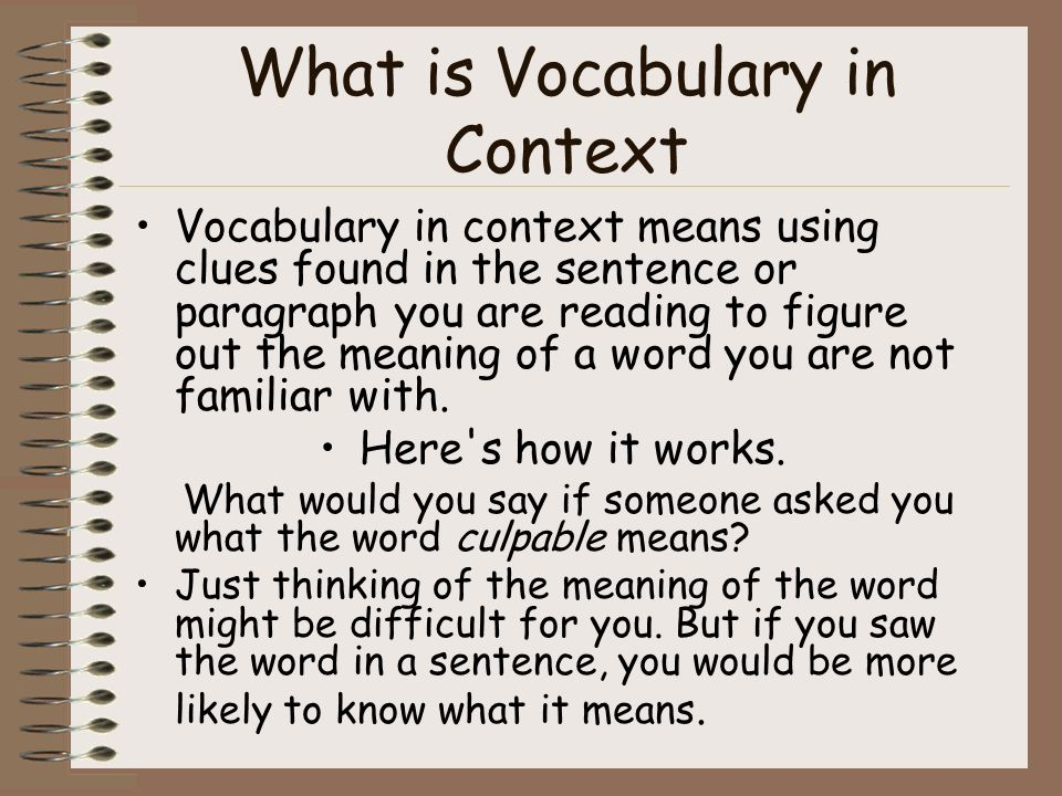 vocab in context questions and strategies Tips for teaching vocabulary that include letting students select the words, putting away dictionaries of course the way we learn words in context.