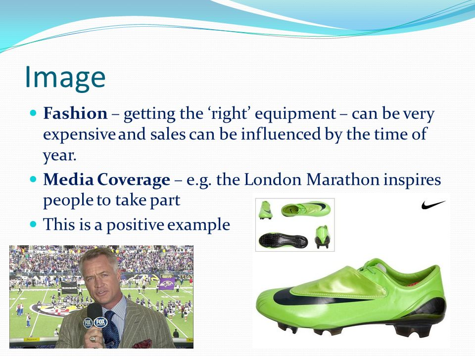 Image Fashion – getting the 'right' equipment – can be very expensive and sales can be influenced by the time of year.
