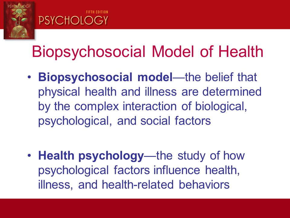 study on the effects of the biopsychosocial model The biopsychosocial model: considered a third force in the psychological study of humankind the effect of the infant on its caretaker.