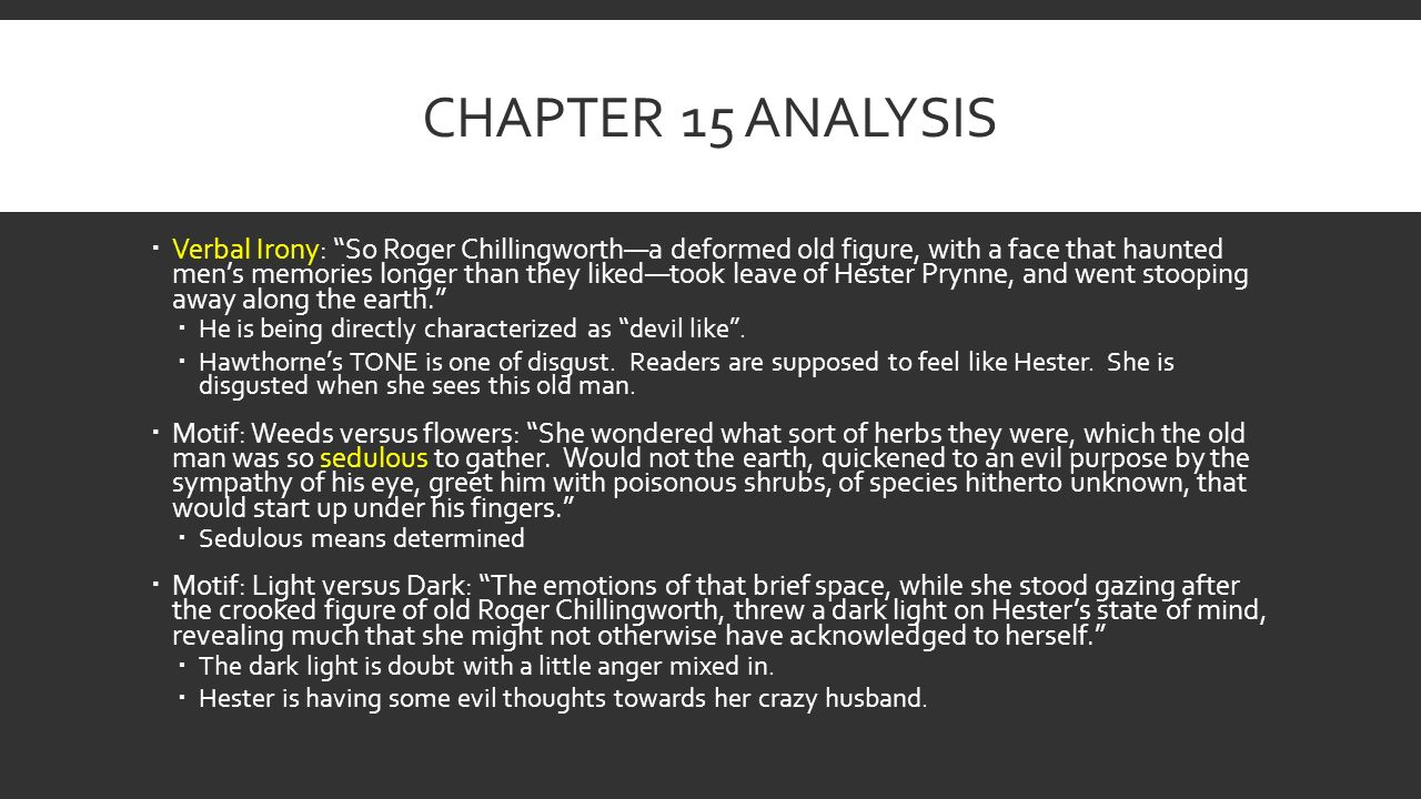 an analysis of the character of roger chillingworth in the scarlet letter