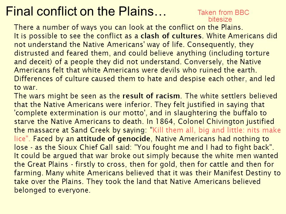Final conflict on the Plains… There a number of ways you can look at the conflict on the Plains.