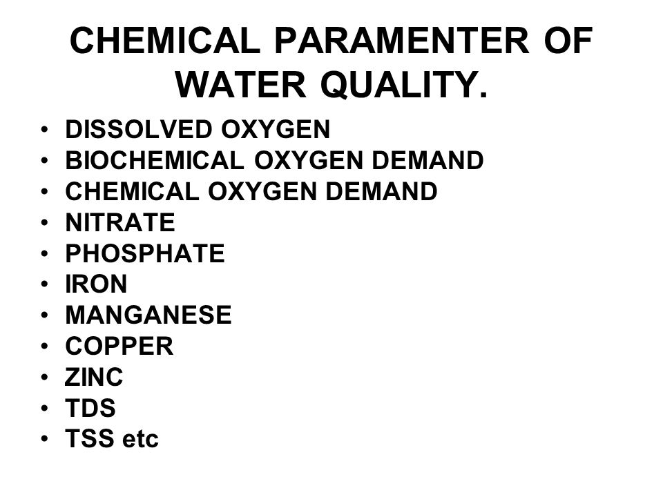 CHEMICAL PARAMENTER OF WATER QUALITY.