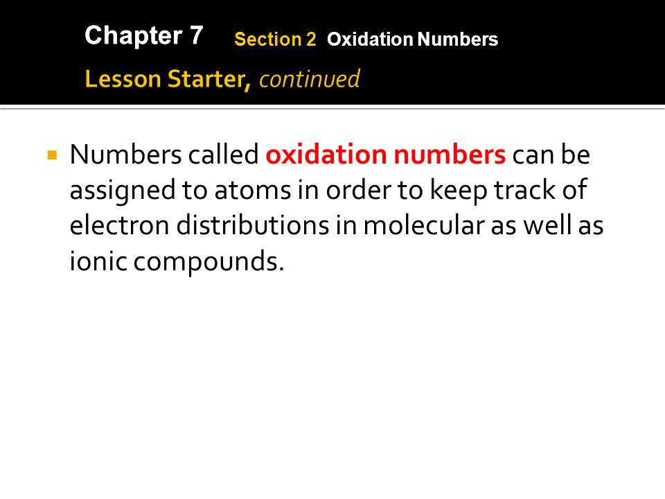 Chapter 7  It is possible to determine the charge of an ion in ...