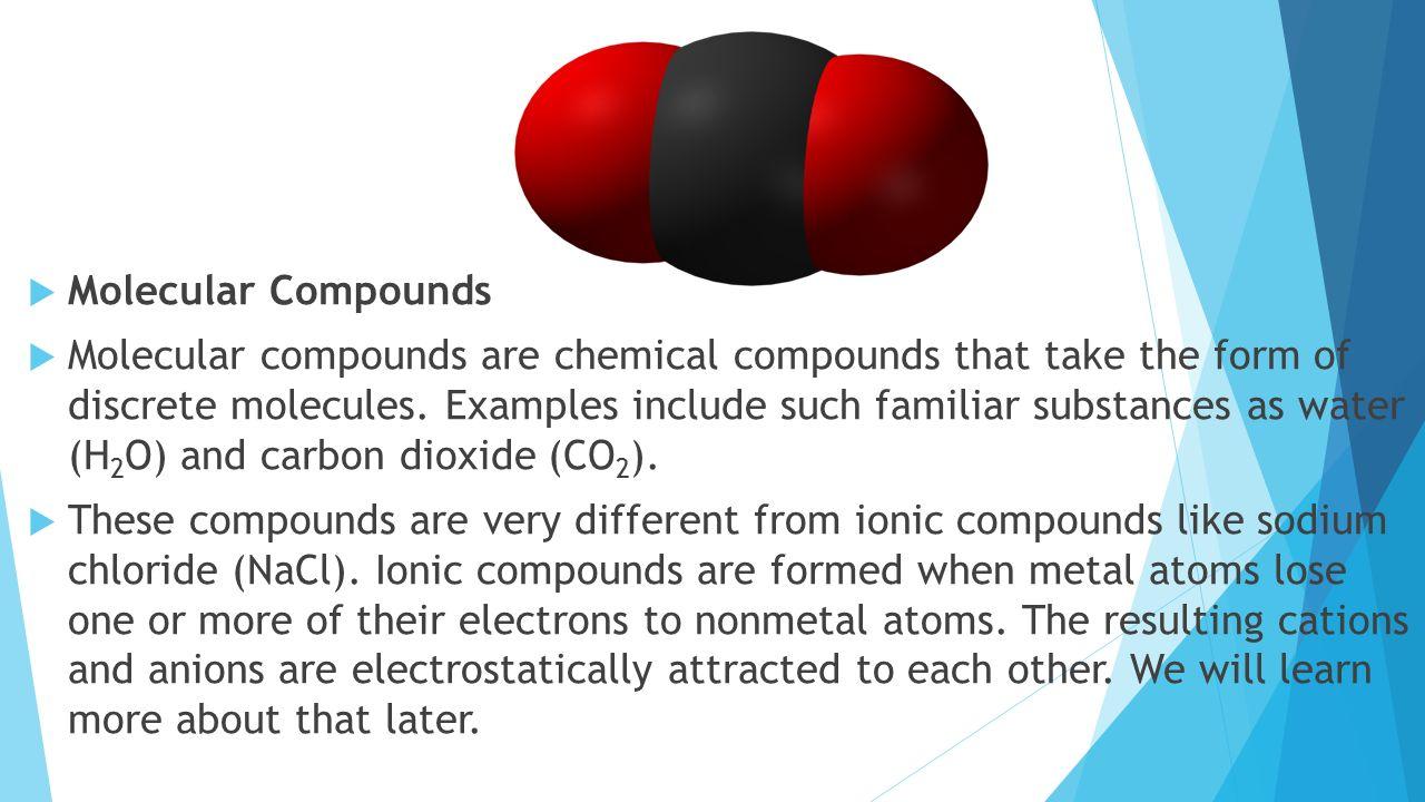 Molecular Compounds 7-2 H.  Lesson Objectives  Describe the ...