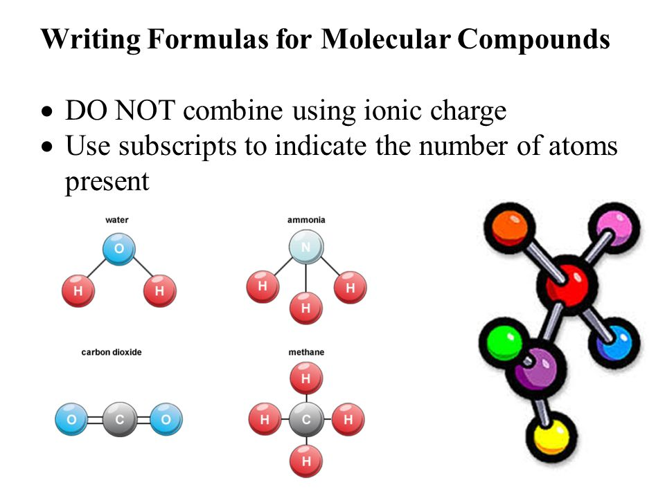 Molecular Compounds. When non-metals combine, a pure substance ...