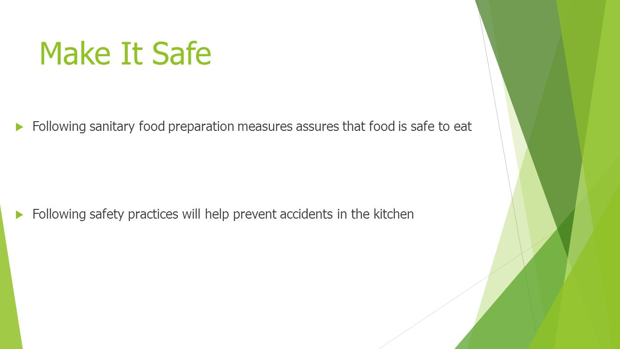 safe food preparation essay Four parts:cleaning and organizing the kitchen staying on top of garbage practicing safe food handling and preparation being safe in the kitchen community q&a the kitchen is often one of the most popular rooms in a house, so it's important to keep this room clean and safe for friends and family.