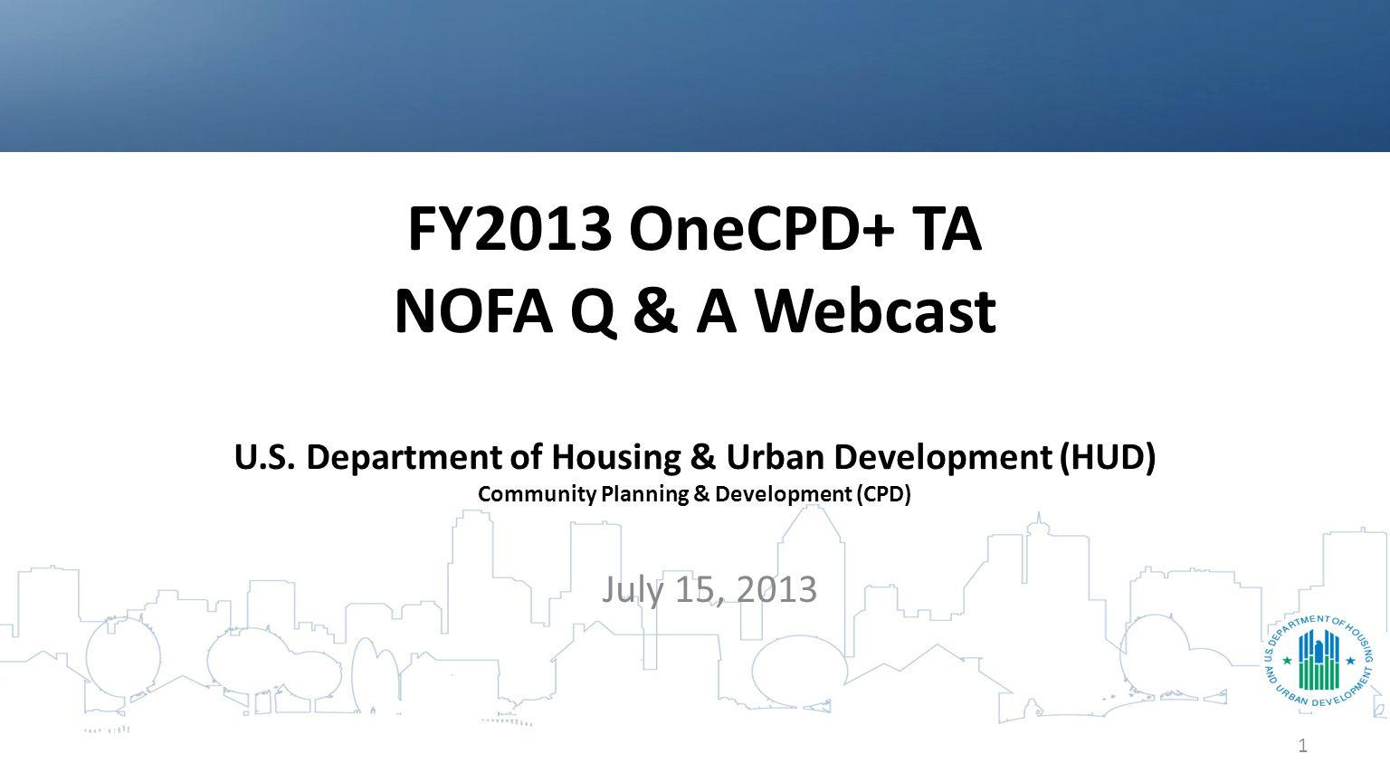 fy2013 onecpd+ ta nofa q & a webcast u.s. department of housing