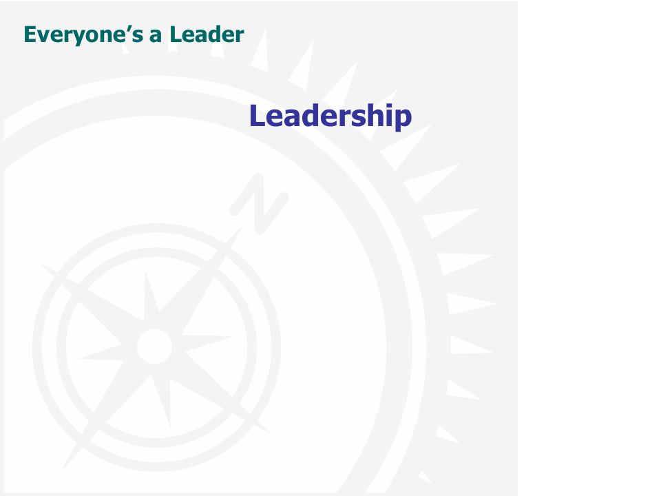 Everyone's a Leader Leadership