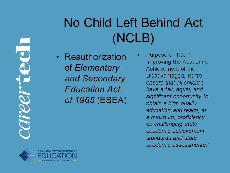 no child left behind act nclb Because of its focus on regular testing, the no child left behind act (nclb) has become a huge subject of controversy the debates surrounding the act have become heated since it was put under review and in the process of reauthorization.