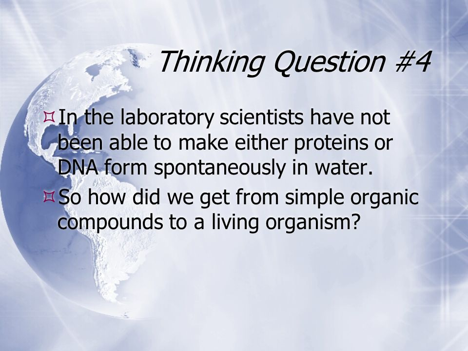 History of Life on Earth. Thinking Question #1  How old do ...