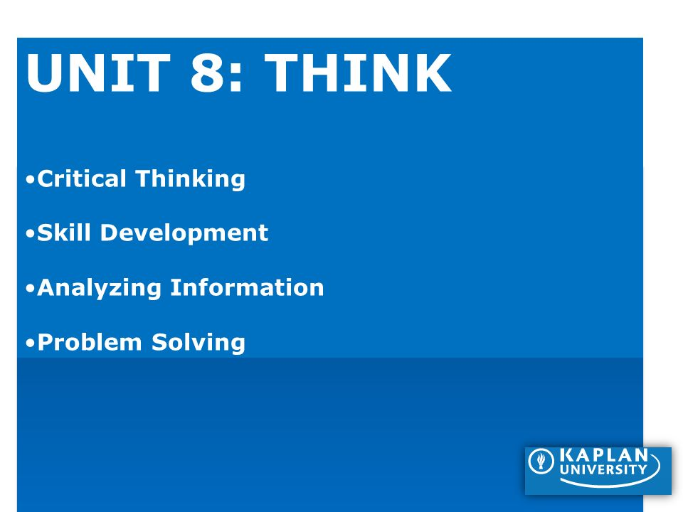 How do you develop analyzing skills & critical thinking?