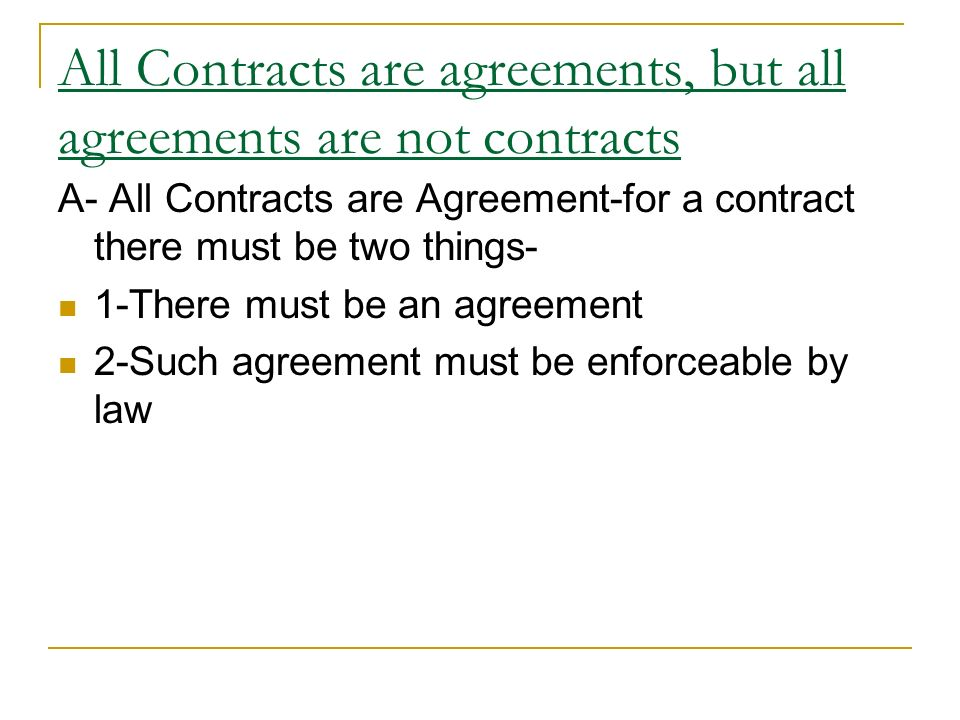 Business laws unit 1 business organization by csadeep kumar 10 all contracts are agreements but all agreements are not platinumwayz