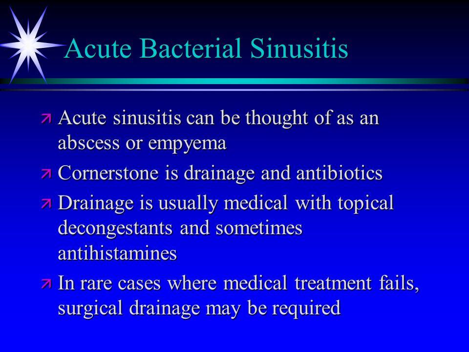 ACUTE SINUSITIS Michael E. Prater, MD Francis B. Quinn, MD March ...