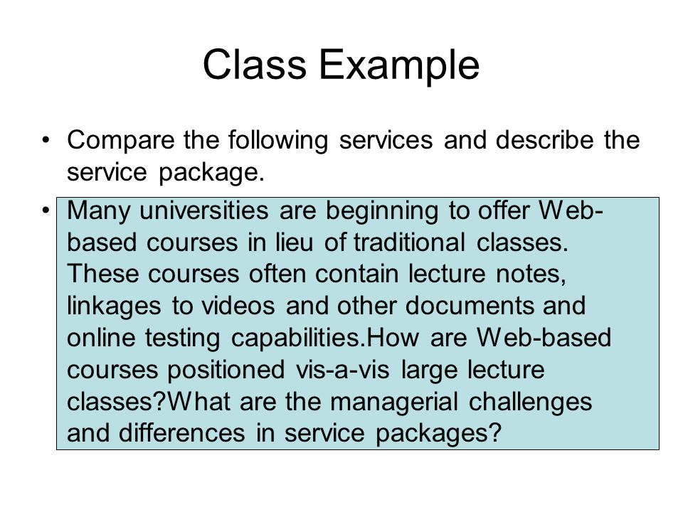 Class Example Compare the following services and describe the service package.