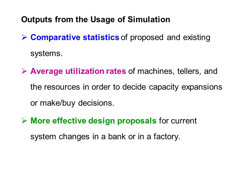 Outputs from the Usage of Simulation  Comparative statistics of proposed and existing systems.