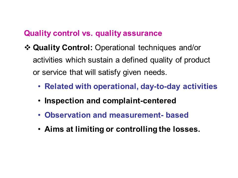 Quality control vs.
