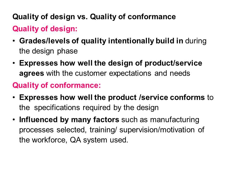 Quality of design vs.