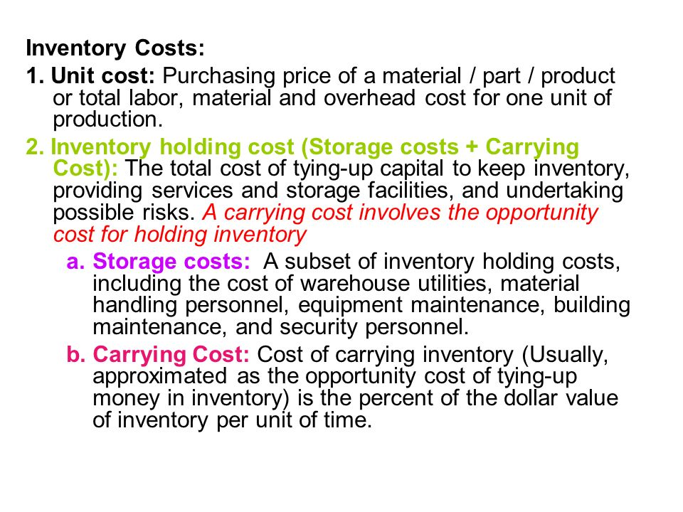 Inventory Costs: 1.