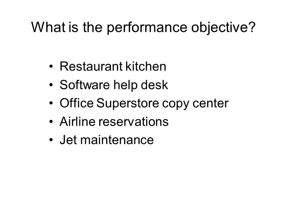 What is the performance objective.
