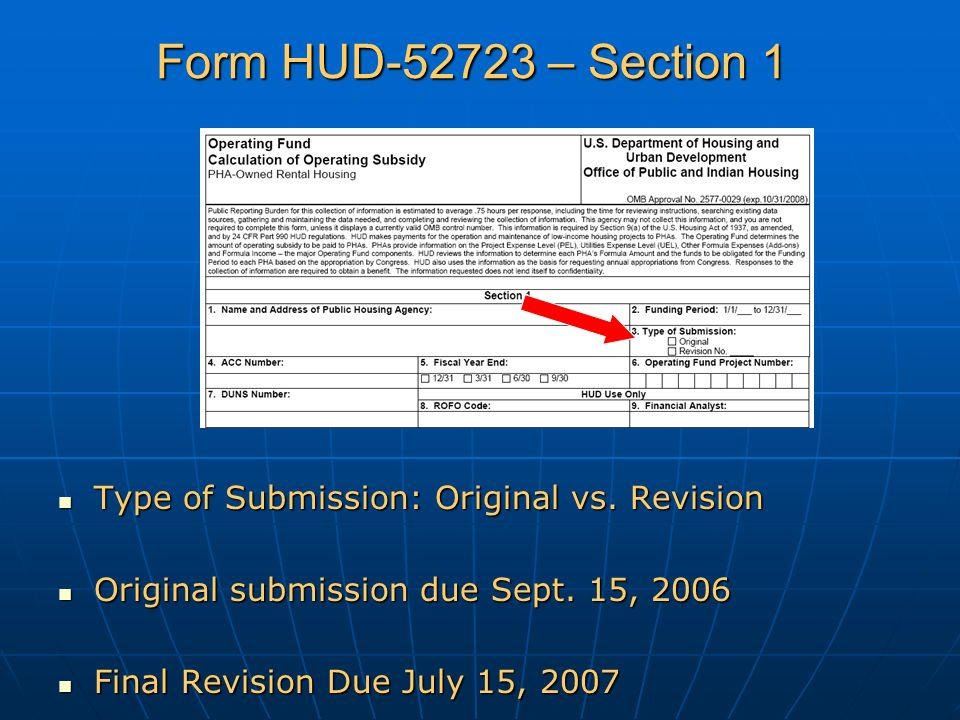 Form HUD-52723 – Section 1 Type of Submission: Original vs.