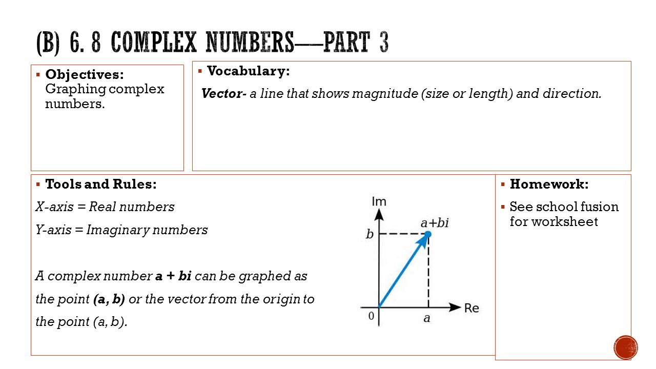 State whether or not the given statements are true or false If – Graphing Complex Numbers Worksheet