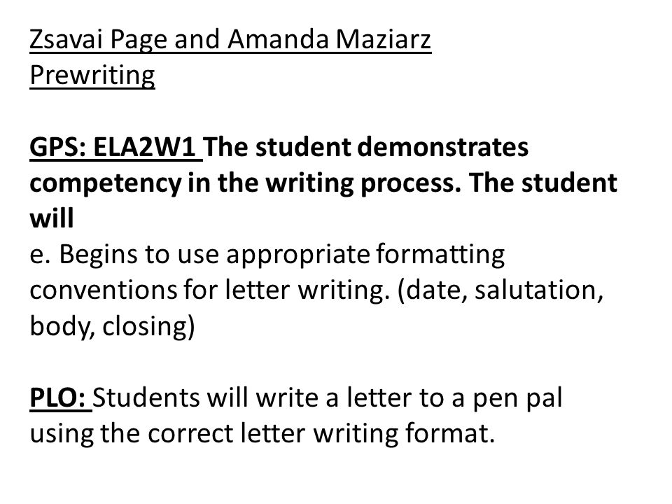 Worksheet Correct Writing Process Of The Letters E zsavai page amanda maziarz 4300 b dr tonja root spring 2010 and prewriting gps ela2w1 the student demonstrates competency in writing