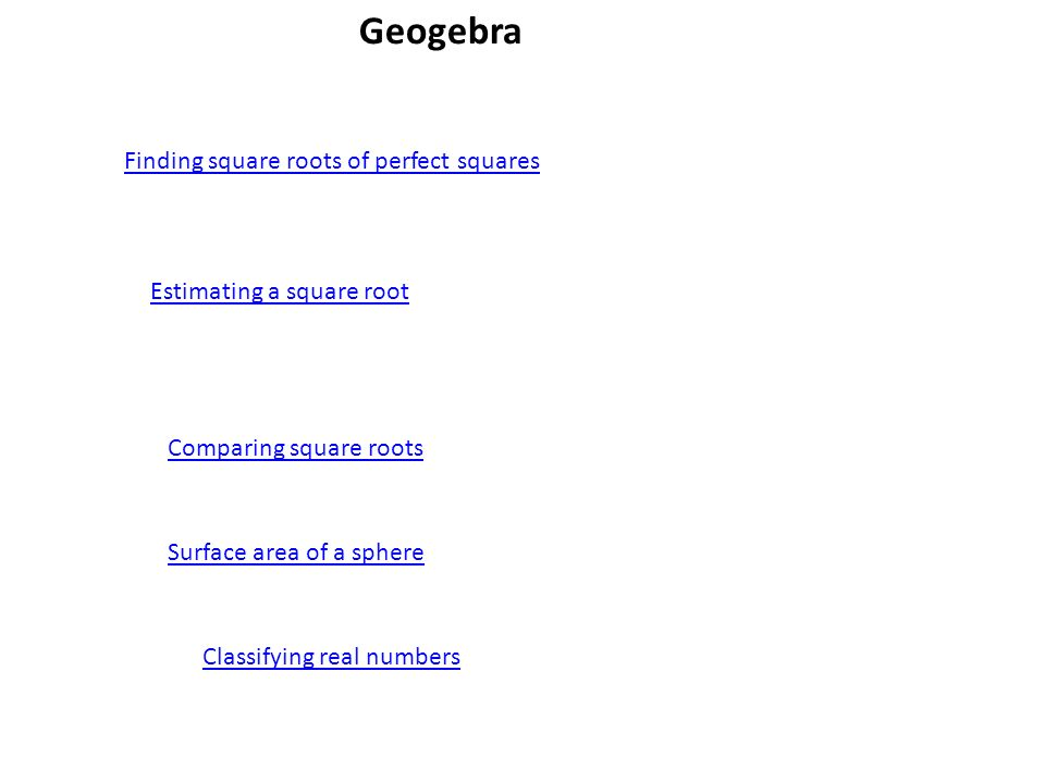 1-2 Irrational Numbers and Square Roots. Geogebra Finding square ...