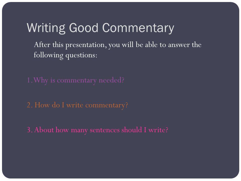 How do I write commentary?