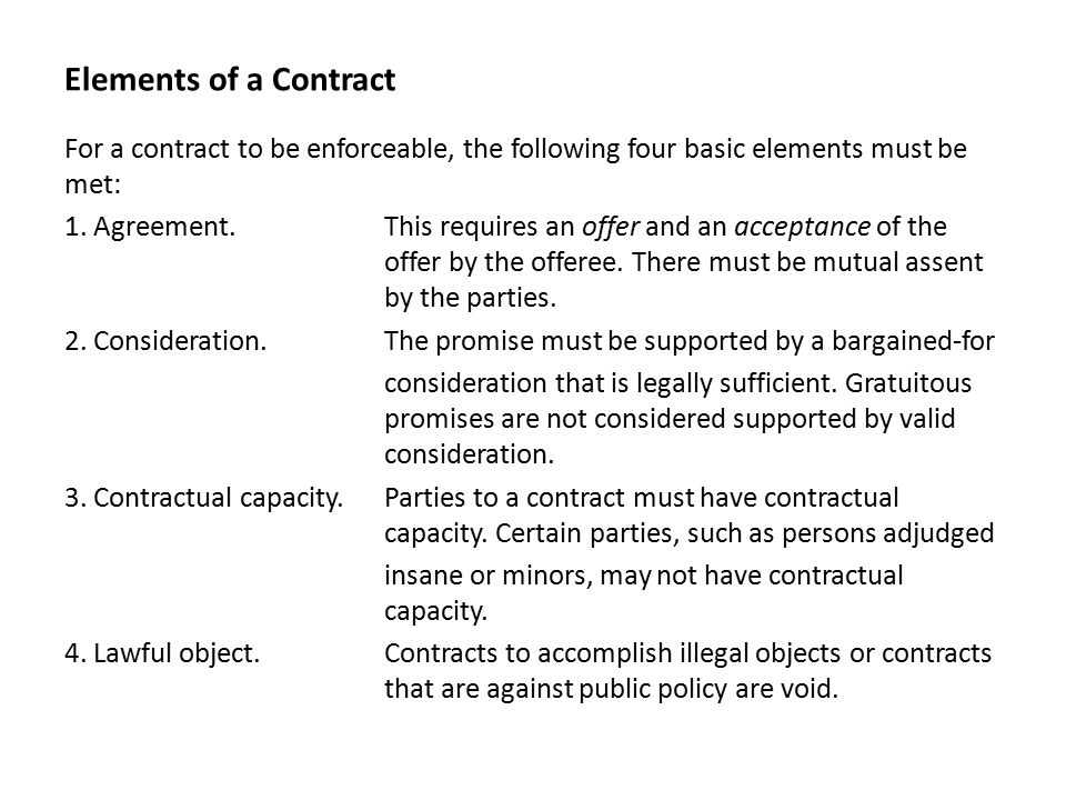 Elements Of Contract Essential Elements Of A Valid Contract An Agreement  Must Have The Following Essential