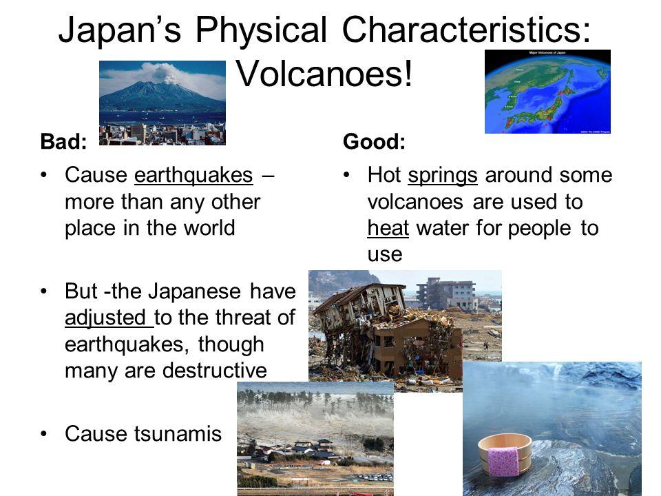 Japan's Physical Characteristics: Volcanoes.