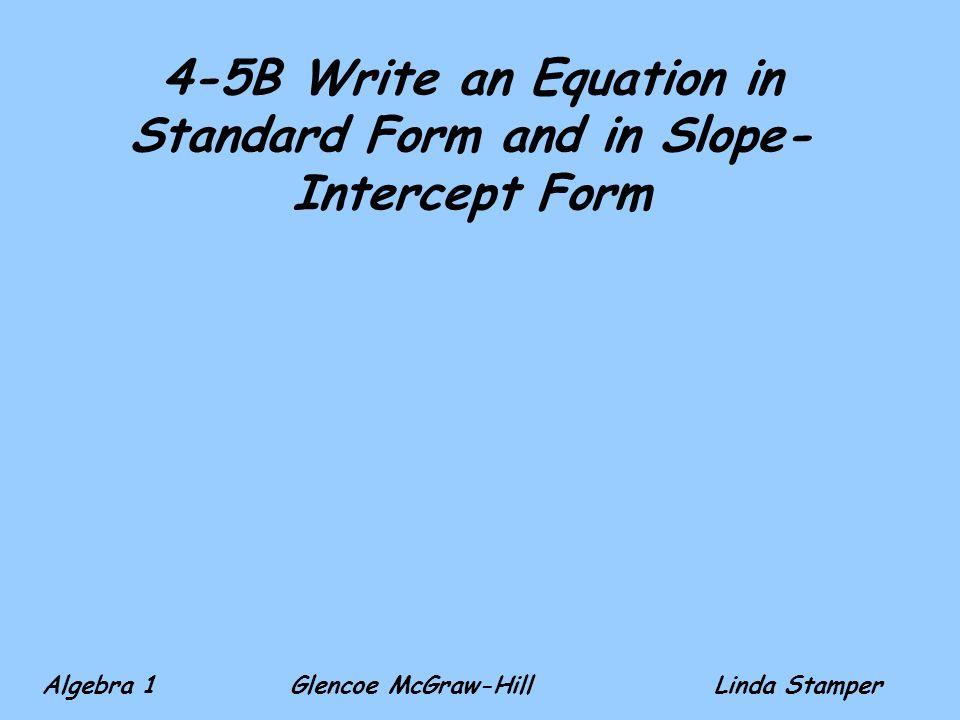 Glencoe Algebra 1 Writing Equations In Slope Intercept Form Hunt