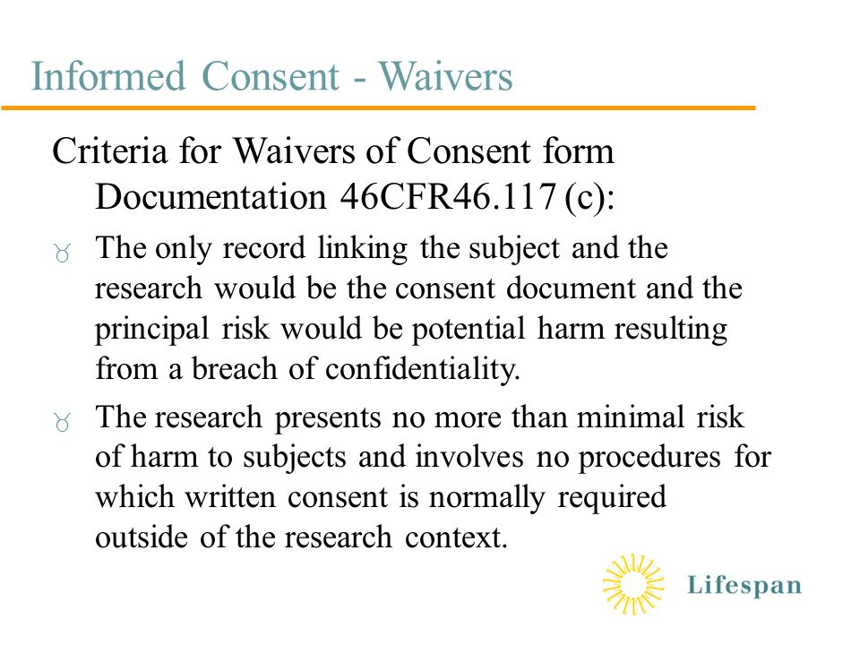 Informed Consent ItS A Process Not A Form Outline  Historical