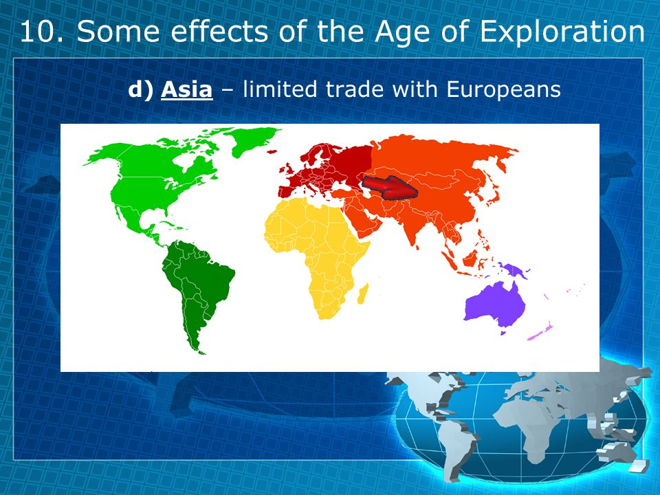 What were the cause and effect of the age of exploration?