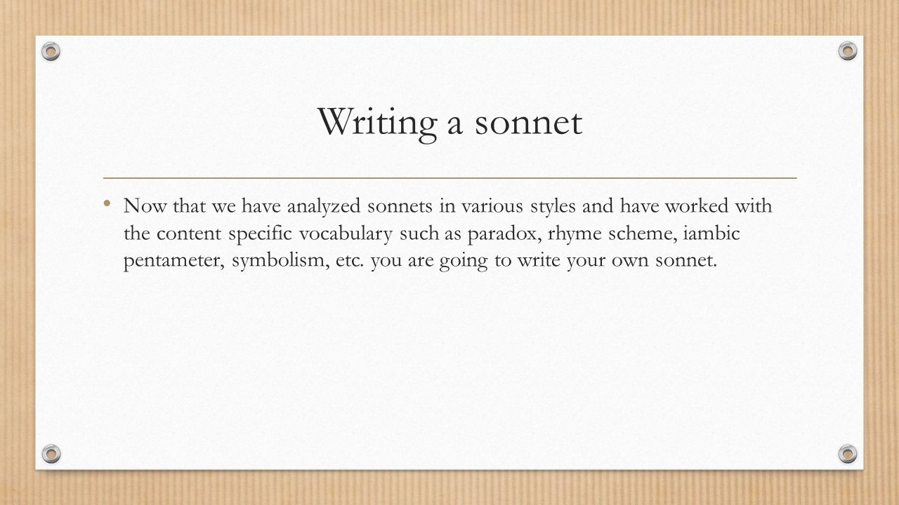 how to write a love sonnet An early collection of poems written by don't write the type of love letter you want to writing (or exchanging) love letters can be an incredibly.