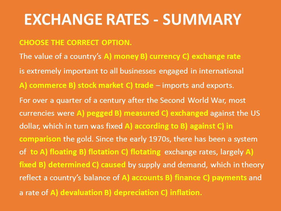 EXCHANGE RATES - SUMMARY CHOOSE THE CORRECT OPTION.