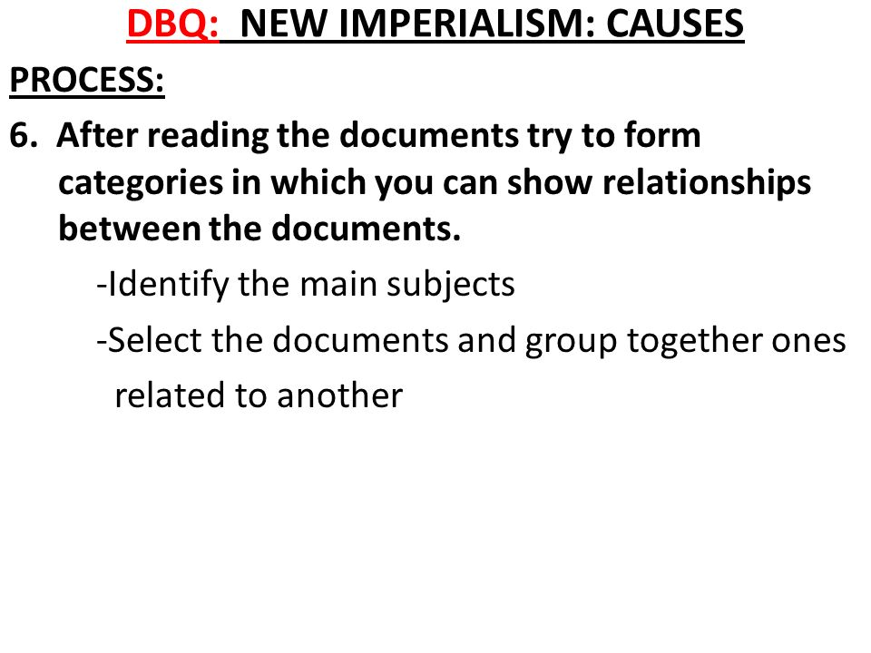 new imperialism causes witness to history on the top of  dbq new imperialism causes process 6